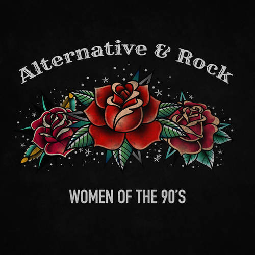 Women of the 90s: Alternative and Rock de Various Artists