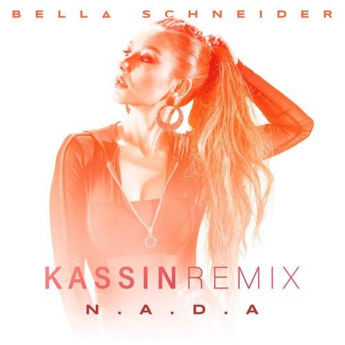 Nada (Kassin Remix) by Bella Schneider