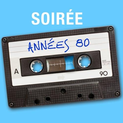 Soirée années 80 de Various Artists