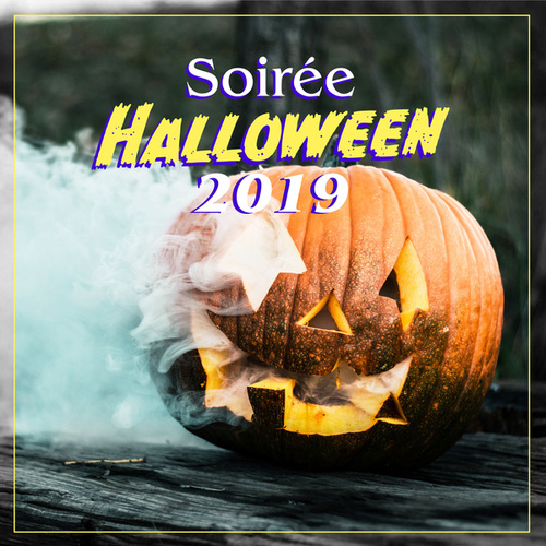 Soirée Halloween 2019 by Various Artists