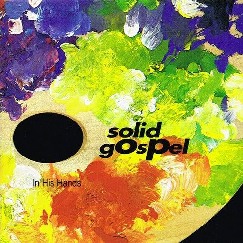 In His Hands by Solid Gospel