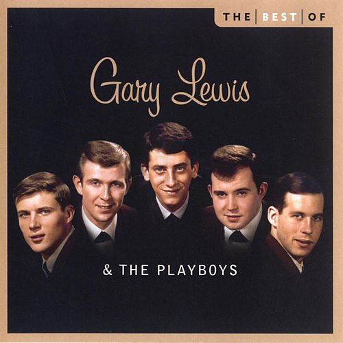 The Best Of Gary Lewis And The Playboys by Gary Lewis & The Playboys