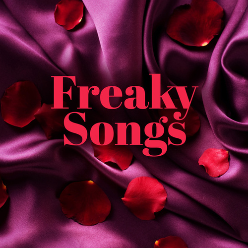 Freaky Songs van Various Artists