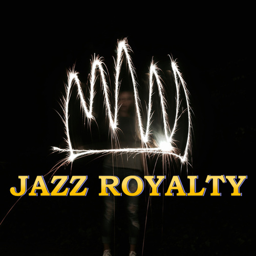 Jazz Royalty by Various Artists
