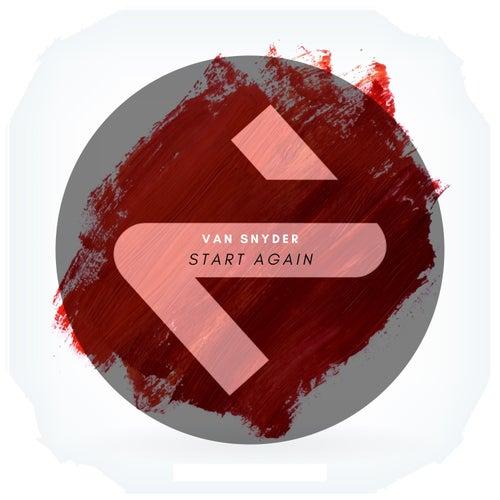 Start Again (Michael Mind Remix) by Van Snyder
