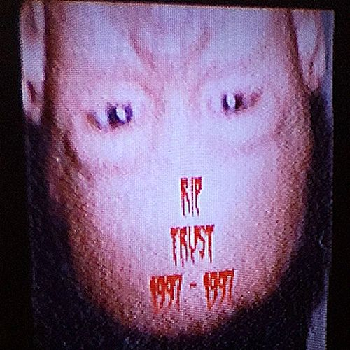 RIP Trust by Night Lovell