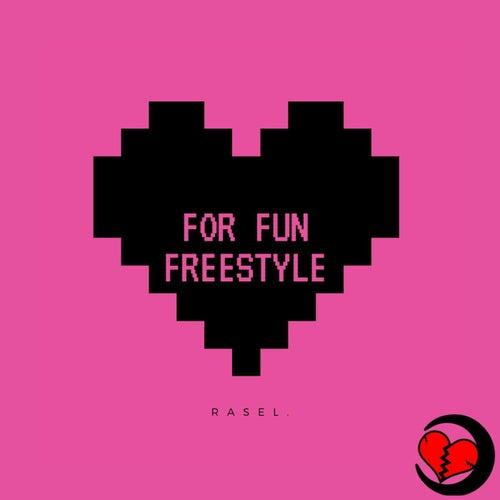 For Fun Freestyle de Rasel