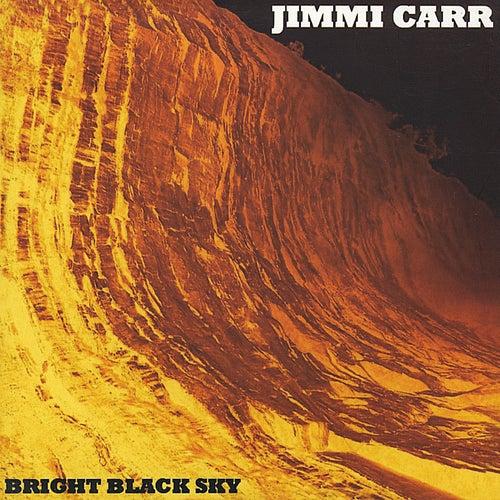 Bright black sky by Jimmi Carr