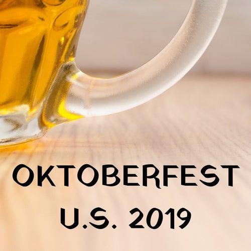 Oktoberfest U.S. 2019 by Various Artists
