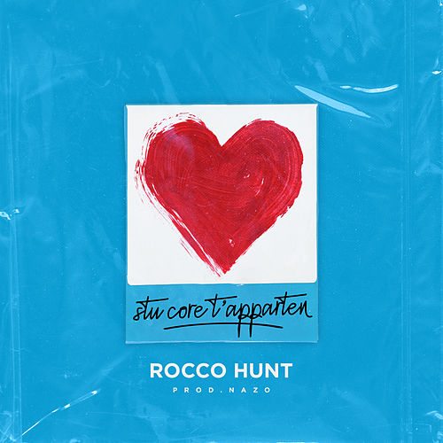 Stu core t'apparten (prod. Nazo) di Rocco Hunt