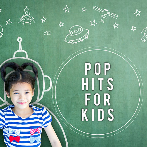 Pop Hits For Kids von Various Artists
