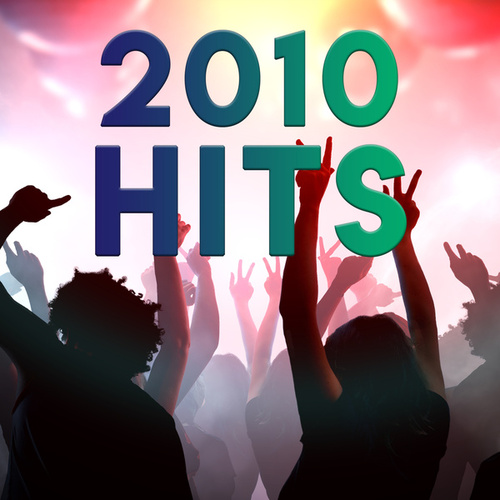 2010s Hits by Various Artists