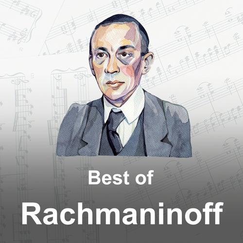 Best of Rachmaninoff by Sergei Rachmaninov