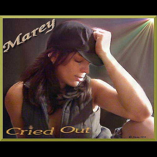 Cried Out von Marey