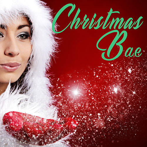 Christmas Bae de Various Artists