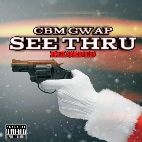 See Thru Reloaded de CBM Gwap