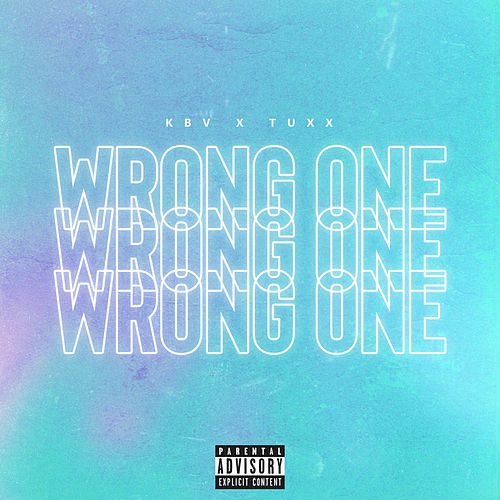 Wrong One by Kbv
