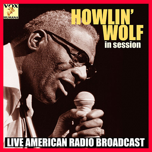 In Session (Live) de Howlin' Wolf