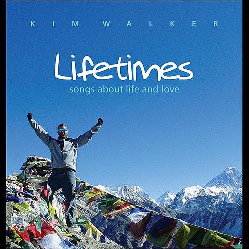 Lifetimes von Kim Walker