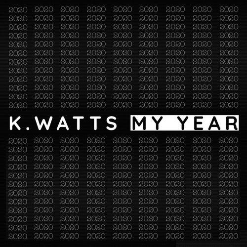 My Year fra K. Watts