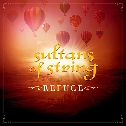 Refuge von Sultans of String