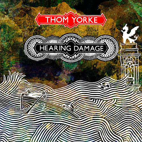 Hearing Damage de Thom Yorke