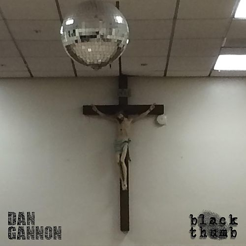 Black Thumb de Dan Gannon