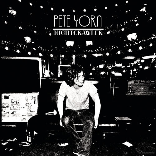 Nightcrawler (Expanded Edition) di Pete Yorn