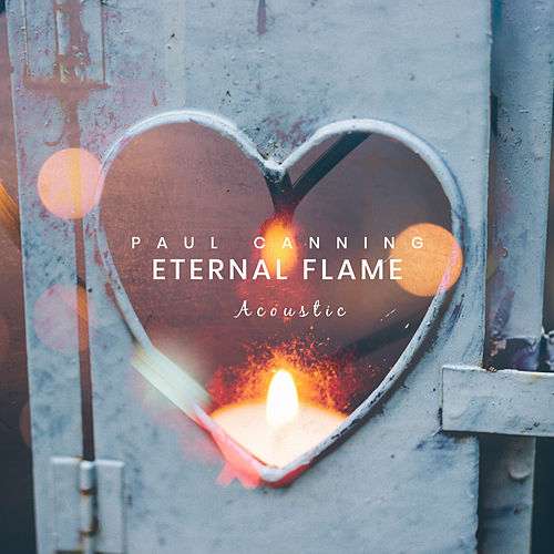 Eternal Flame (Acoustic) de Paul Canning