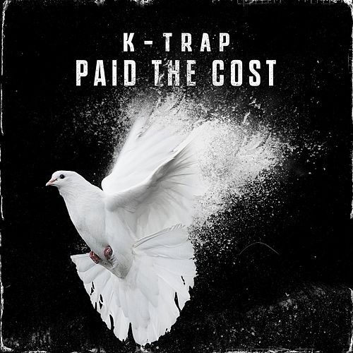 Paid the Cost von K-Trap
