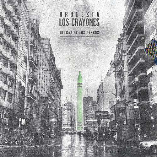 Detrás de los Cerros by Orquesta Los Crayones