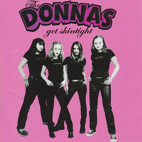 Get Skintight by The Donnas