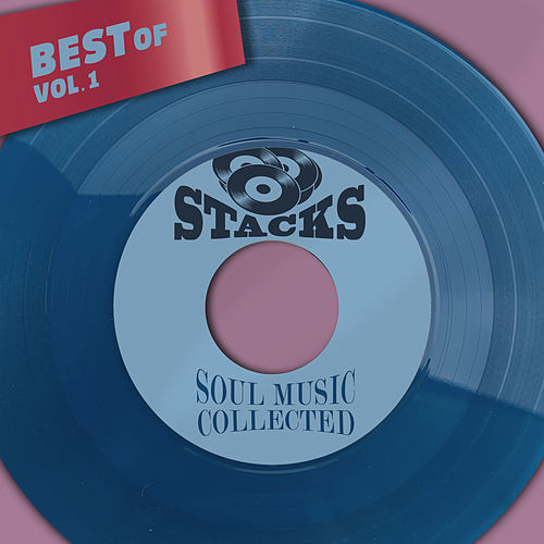 Best Of Stacks, Vol. 1 - Soul Music Collected de Various Artists