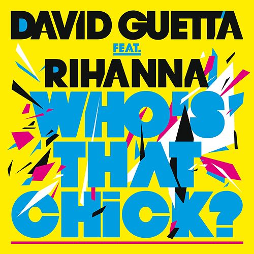 Who's That Chick von David Guetta