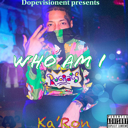 Who Am I - EP by Karon