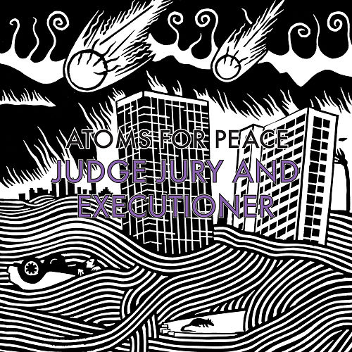 Judge Jury and Executioner / S.A.D. by Atoms For Peace