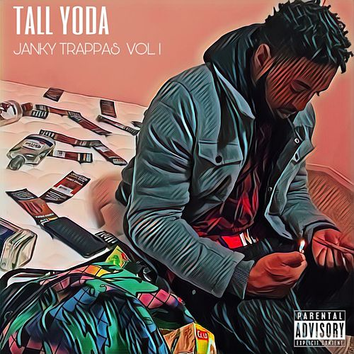 Janky Trappas, Vol. 1 - EP by Tall Yoda