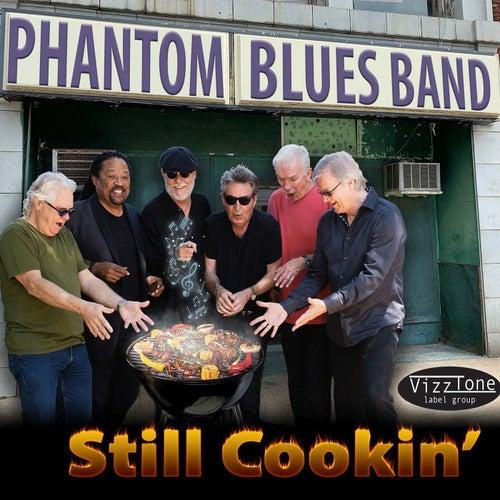 Still Cookin' von Phantom Blues Band