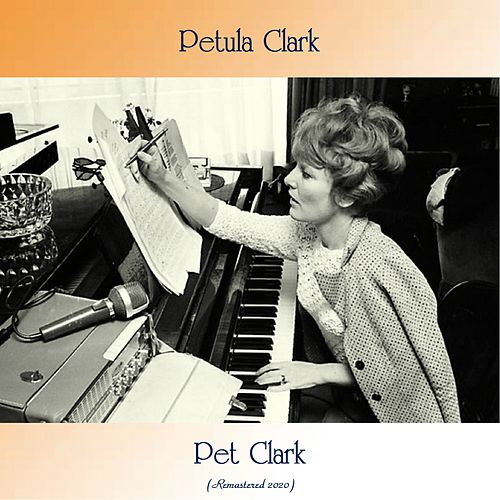 Pet Clark (Remastered 2020) by Petula Clark