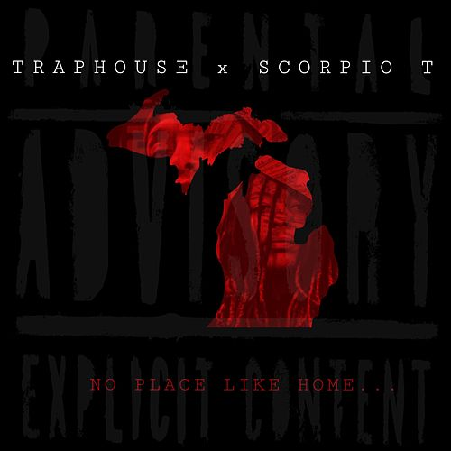 No Place Like Home by Traphouse