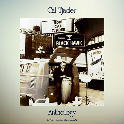 Anthology (All Tracks Remastered) by Cal Tjader