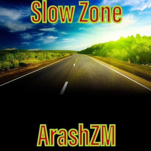 Slow Zone by ArashZM