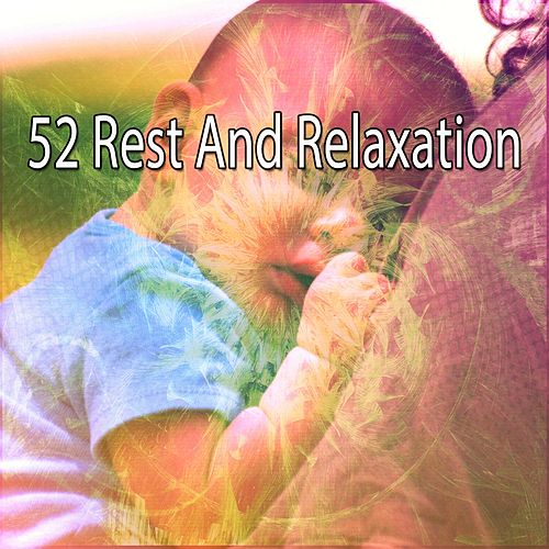 52 Rest and Relaxation by S.P.A