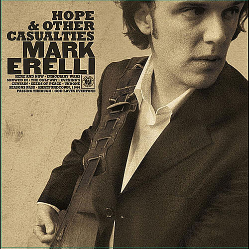 Hope & Other Casualties by Mark Erelli