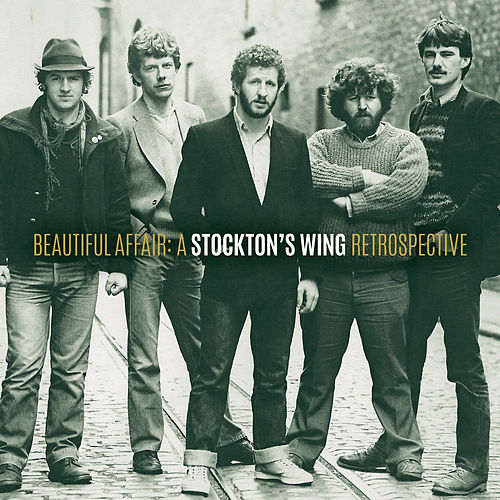 Beautiful Affair: A Stockton's Wing Retrospective by Stockton's Wing