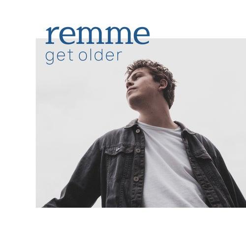 get older von remme
