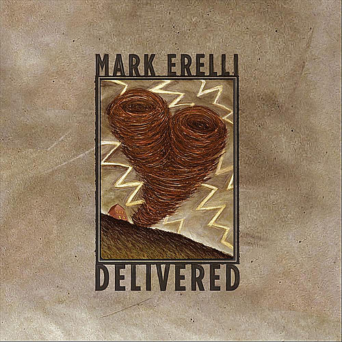 Delivered by Mark Erelli