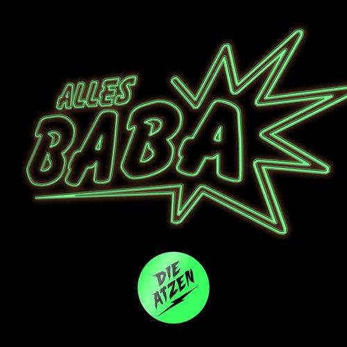 Alles Baba von Die Atzen