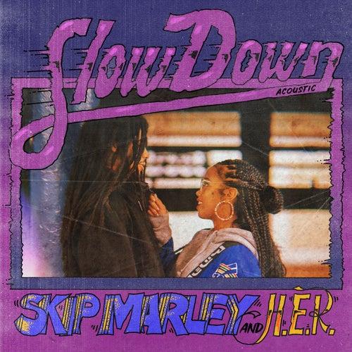 Slow Down (Acoustic) de Skip Marley