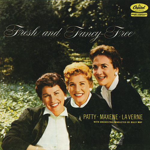 Fresh And Fancy Free de The Andrews Sisters